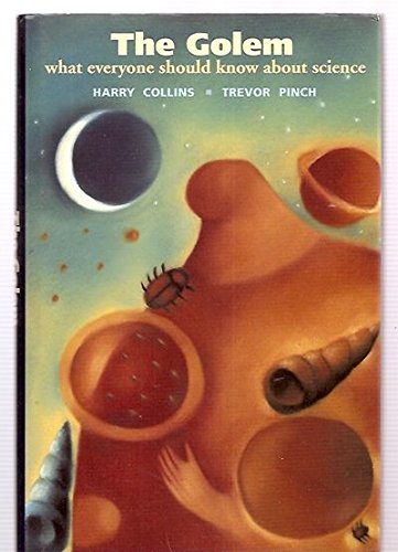9780521356015: The Golem: What Everyone Should Know About Science (Canto)