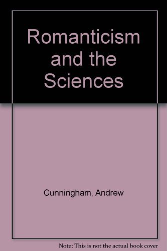 9780521356022: Romanticism and the Sciences