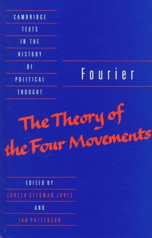 9780521356145: Fourier: 'The Theory of the Four Movements' (Cambridge Texts in the History of Political Thought)