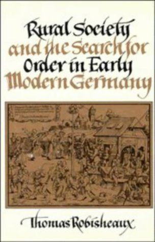 9780521356268: Rural Society and the Search for Order in Early Modern Germany