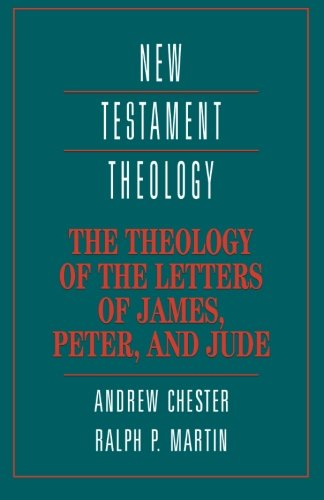 9780521356596: The Theology of the Letters of James, Peter, and Jude (New Testament Theology)