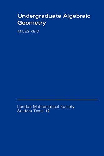 9780521356626: Undergraduate Algebraic Geometry