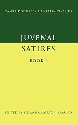 9780521356671: Juvenal: Satires Book I (Cambridge Greek and Latin Classics)
