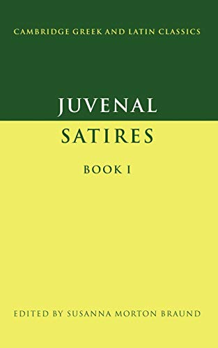 9780521356671: Juvenal: Satires Book I (Cambridge Greek and Latin Classics)