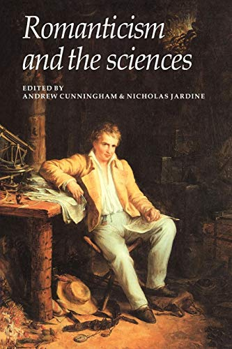 Romanticism and the Sciences (0521356857) by Cunningham, Andrew; Jardine, Nicholas