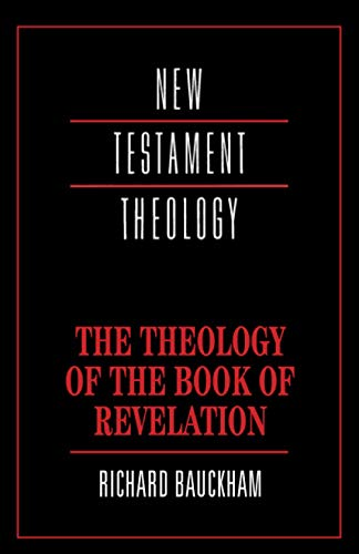 9780521356916: The Theology of the Book of Revelation (New Testament Theology)