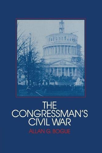 9780521357050: The Congressman's Civil War (Interdisciplinary Perspectives on Modern History)