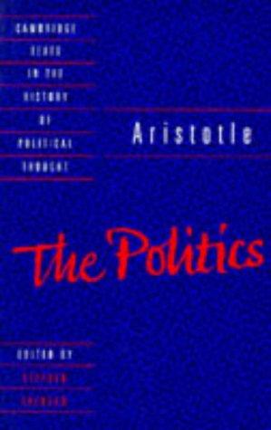 Aristotle: The Politics (Cambridge Texts in the: Aristotle