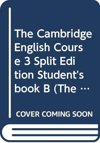 9780521357388: The Cambridge English Course 3 Split Edition Student's book B (Bk. 3B)