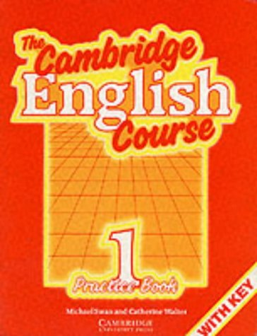 9780521357494: The Cambridge English Course 1 Practice book with key: Practice Book, W.Key Bk. 1