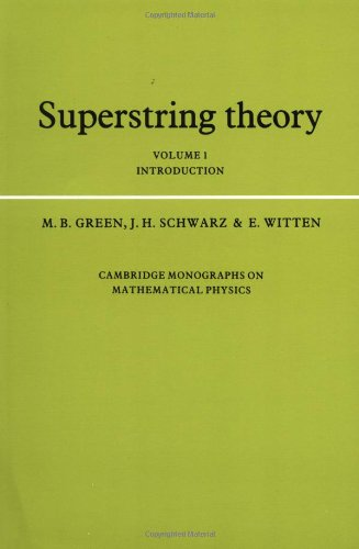 9780521357524: Superstring Theory: Volume 1, Introduction (Cambridge Monographs on Mathematical Physics)