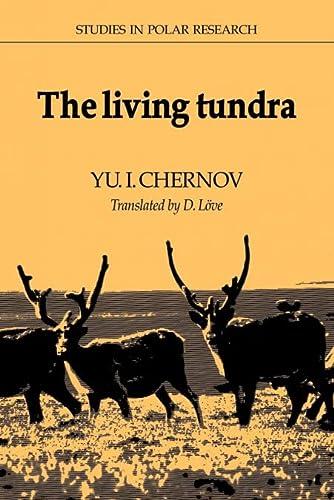 The Living Tundra: Yu I. Chernov