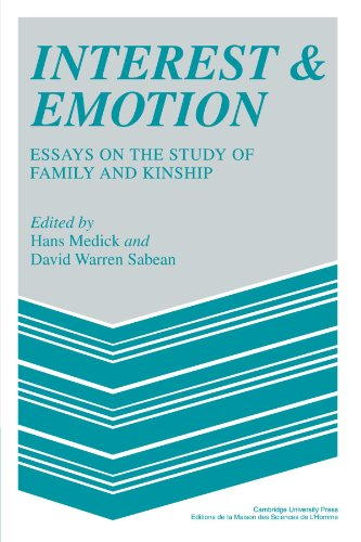 9780521357630: Interest and Emotion: Essays on the Study of Family and Kinship (MSH: Colloques)