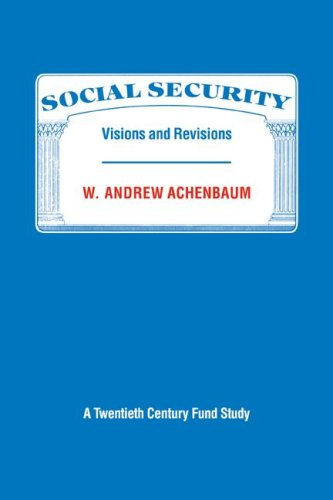 9780521357661: Social Security: Visions and Revisions: A Twentieth Century Fund Study