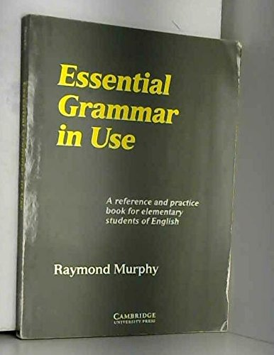 Essential Grammar in Use Edition without answers: Murphy, Raymond