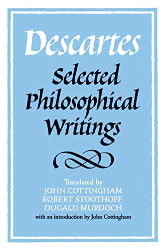 9780521358125: Descartes: Selected Philosophical Writings