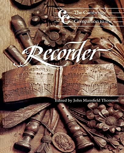 9780521358163: The Cambridge Companion to the Recorder (Cambridge Companions to Music)
