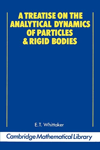 9780521358835: A Treatise on the Analytical Dynamics of Particles and Rigid Bodies (Cambridge Mathematical Library)