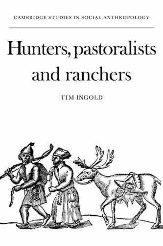9780521358873: Hunters, Pastoralists and Ranchers Paperback: Reindeer Economies and Their Transformations (Cambridge Studies in Social and Cultural Anthropology)