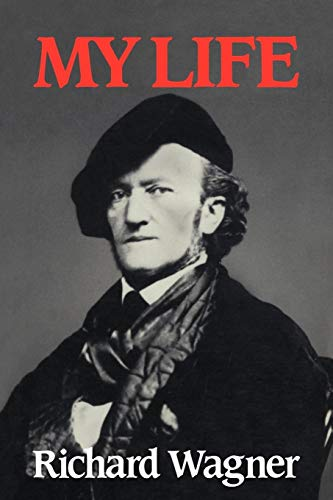9780521359009: Richard Wagner: My Life