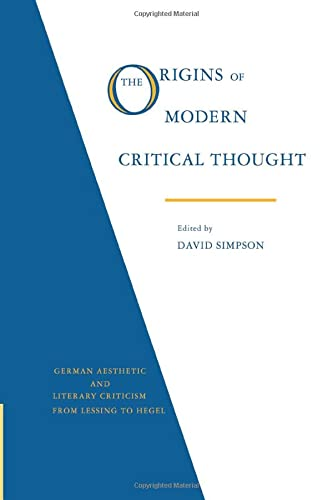 9780521359023: The Origins of Modern Critical Thought: German Aesthetic and Literary Criticism from Lessing to Hegel (Psychology)