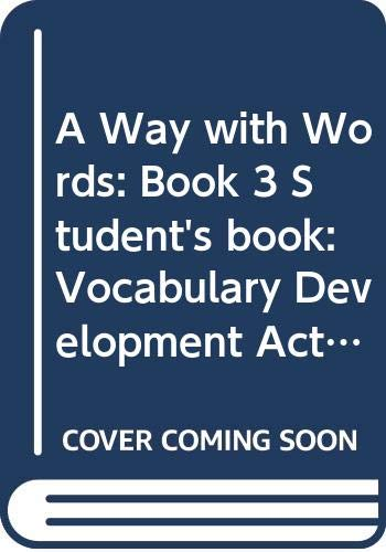 A Way with Words: Book 3 Student's book: Vocabulary Development Activities for Learners of English (Bk. 3) (052135921X) by Redman, Stuart; Ellis, Robert