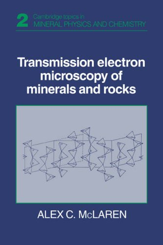 9780521359436: Transmission Electron Microscopy of Minerals and Rocks (Cambridge Topics in Mineral Physics and Chemistry)