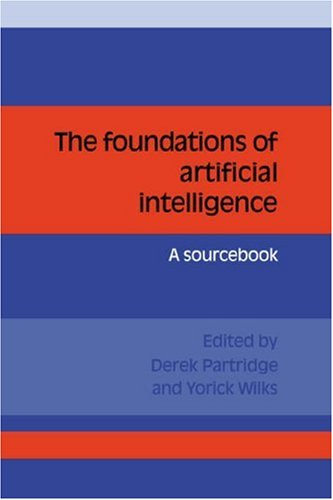 9780521359443: The Foundations of Artificial Intelligence: A Sourcebook