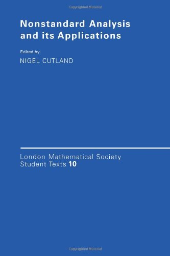 9780521359474: Nonstandard Analysis and its Applications (London Mathematical Society Student Texts)