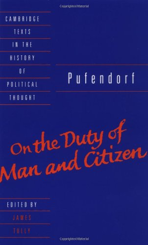 Pufendorf: On the Duty of Man and Citizen according to Natural Law (Cambridge Texts in the History ...