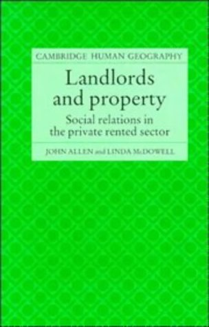 Landlords and Property: Social Relations in the Private Rented Sector: John Allen and Linda ...