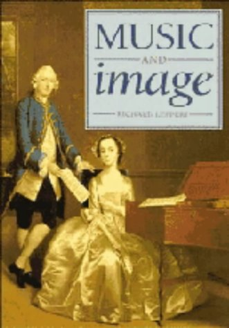 9780521360296: Music and Image: Domesticity, Ideology and Socio-cultural Formation in Eighteenth-Century England