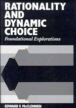 9780521360470: Rationality and Dynamic Choice: Foundational Explorations