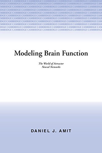 9780521361002: Modeling Brain Function: The World of Attractor Neural Networks