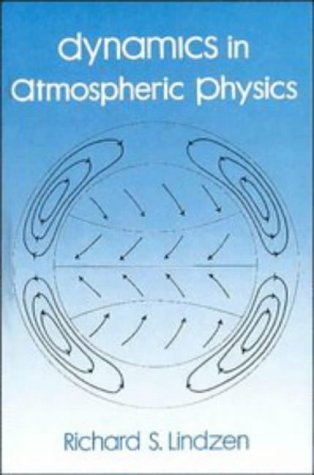 9780521361019: Dynamics in Atmospheric Physics