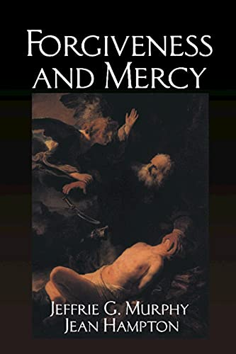 9780521361286: Forgiveness and Mercy (Cambridge Studies in Philosophy and Law)