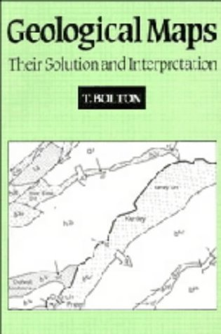 9780521361583: Geological Maps: Their Solution and Interpretation
