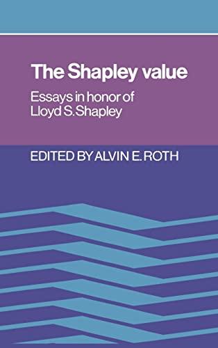 9780521361774: The Shapley Value Hardback: Essays in Honor of Lloyd S. Shapley
