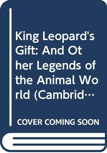 King Leopard's Gift: And Other Legends of: Kerven, Rosalind