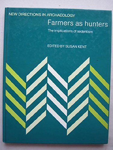 9780521362177: Farmers as Hunters: The Implications of Sedentism