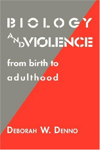 9780521362191: Biology and Violence: From Birth to Adulthood
