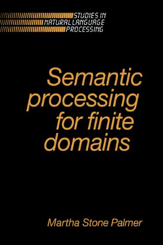 Semantic Processing for Finite Domains (Studies in: Palmer, Martha Stone