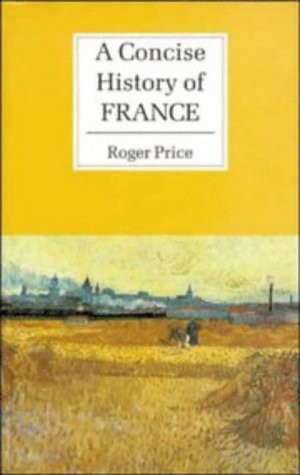 9780521362399: A Concise History of France (Cambridge Concise Histories)