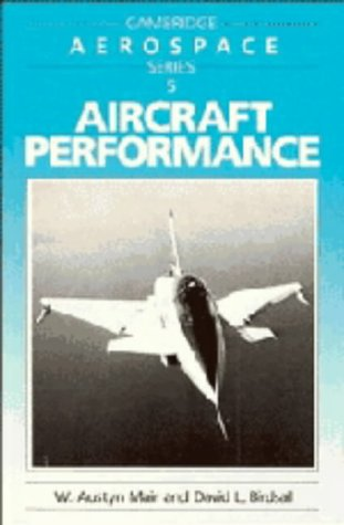 9780521362641: Aircraft Performance