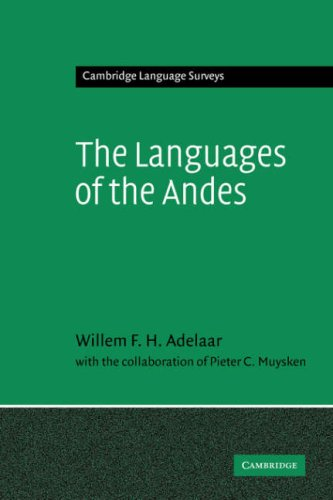 9780521362757: The Languages of the Andes (Cambridge Language Surveys)