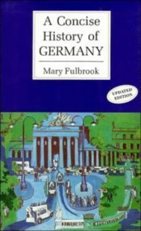 9780521362832: A Concise History of Germany (Cambridge Concise Histories)