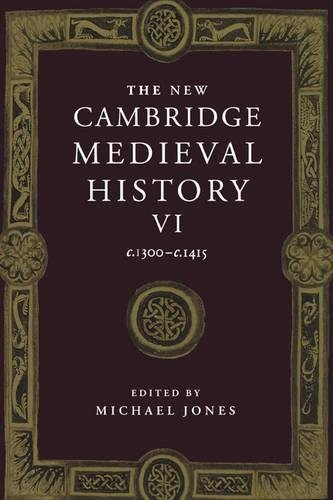 9780521362900: The New Cambridge Medieval History, Vol. 6: c.1300-c.1415
