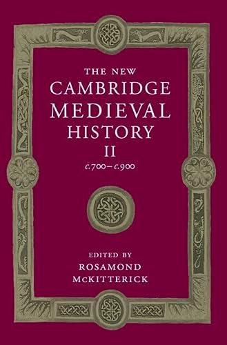 9780521362924: The New Cambridge Medieval History: Volume 2, c.700-c.900: 002