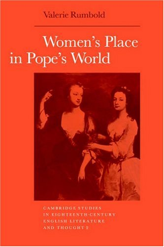 9780521363082: Women's Place in Pope's World (Cambridge Studies in Eighteenth-century English Literature & Thought) (Cambridge Studies in Eighteenth-Century English Literature and Thought)