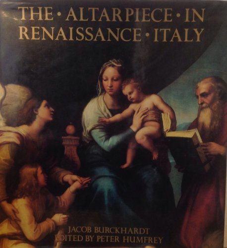 9780521363211: Altarpiece in Renaissance Italy